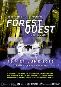 FOREST QUEST FESTIVAL 2015 (International festival of electronic music, actual art and natural living)