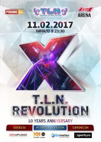 (суббота) - T.L.N. REVOLUTION - 10 YEARS @ YOTASPACE